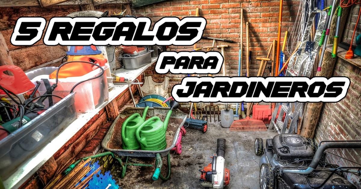▷ LOS 5 MEJORES REGALOS PARA JARDINEROS   BARATOS   2de33fb5df20